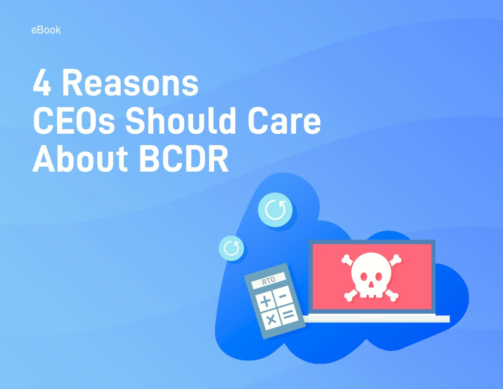 thumbnail of 4 Reasons CEOs Should Care About BCDR